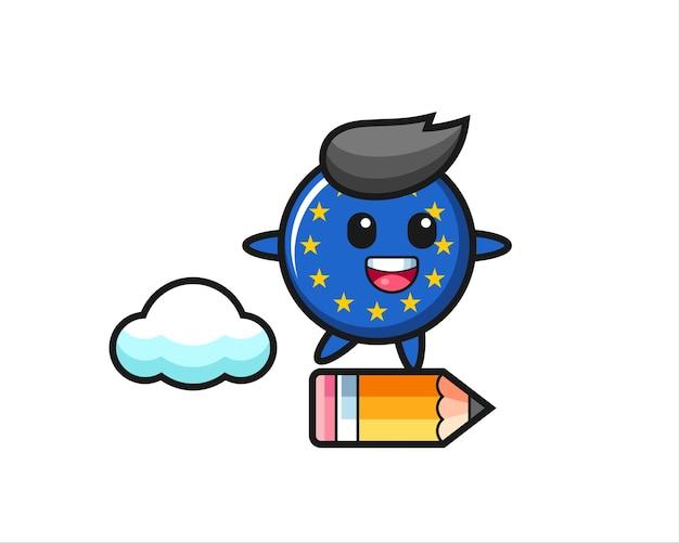 Europa-flagge-abzeichen-maskottchen-illustration, die auf einem riesigen bleistift reitet, niedliches design für t-shirt, aufkleber, logo-element