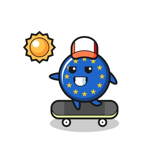 Europa-flaggen-abzeichen-charakterillustration fährt ein skateboard, niedliches design für t-shirt, aufkleber, logo-element