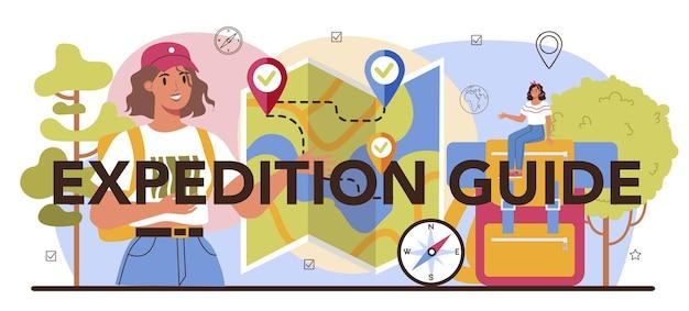 Expeditionsführer typografischer header touristen wandern zelt bauen