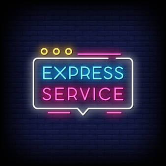Express service neon signs style text
