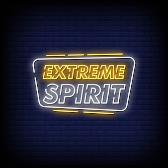 Extreme spirit neon signs style text