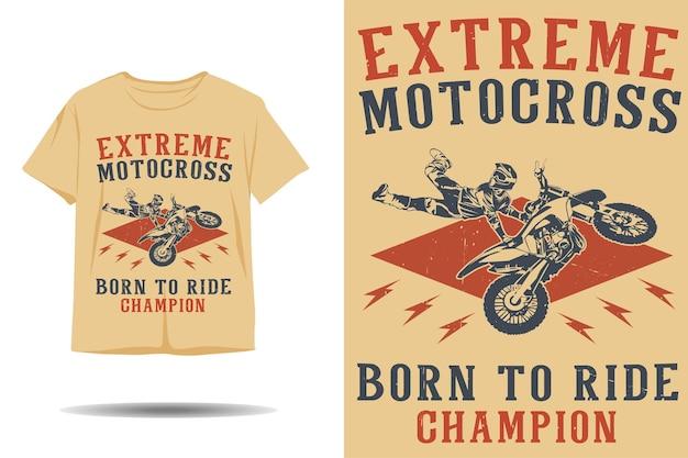 Extremes motocross, geboren, um champion-silhouette-t-shirt-design zu fahren