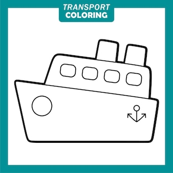 Färben von niedlichen transportfahrzeug-cartoon-figuren mit schiff