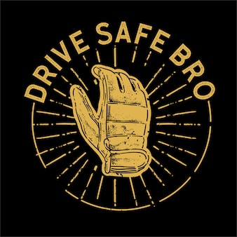 Fahren sicher bro illustration