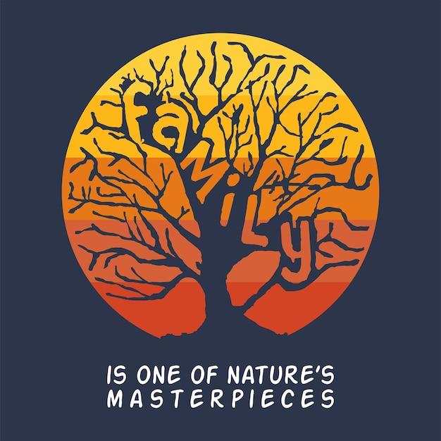Familie ist eine der meisterwerke der natur posterillustration mit buchstabenfamilie auf baumdesign