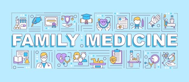 Familienmedizin wortkonzept banner. erstellung eines krankheitsbehandlungsplans. infografiken mit linearem auf blauem hintergrund. isolierte typografie. umriss rgb farbabbildung