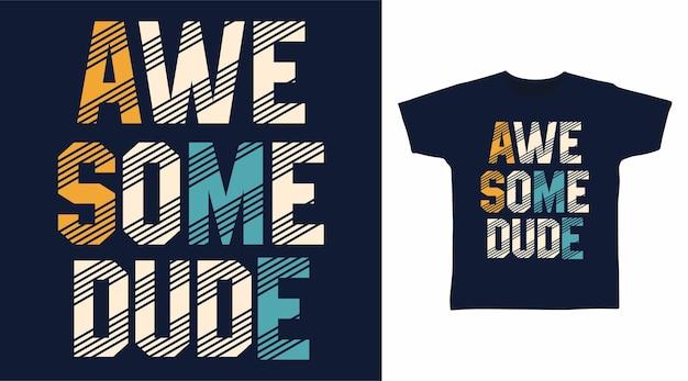 Fantastische typografie für t-shirt-designs