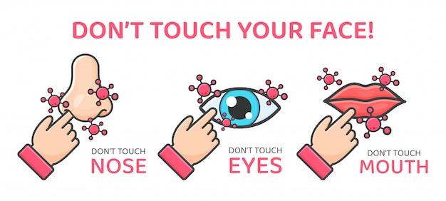 Fass nicht berühren. handsteine, die auf gesicht, augen, nase, mund und kanäle zeigen, um das koronavirus in den körper zu tragen.