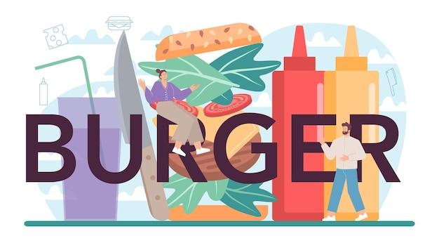 Fast food, typografischer header des burgerhauses. chefkoch kocht leckeren hamburger mit käse, tomate und rindfleisch zwischen köstlichem brötchen. fastfood-restaurant. isolierte flache vektorillustration