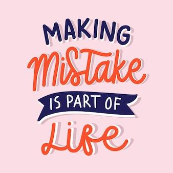 Fehler machen gehört zum leben