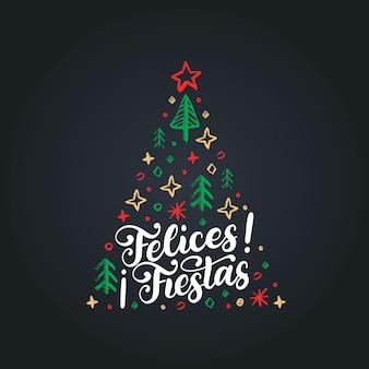 Felices fiestas, handgeschriebener satz, übersetzt aus dem spanischen frohe feiertage. vektor-weihnachtsfichtenillustration auf schwarzem hintergrund.