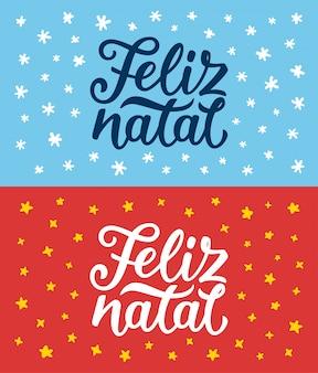 Feliz natal schriftzug. frohe weihnachtsgrüße