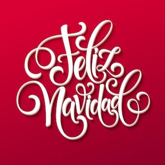 Feliz navidad hand schriftzug dekoration text für grußkartenvorlage