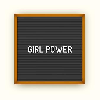 Feministisches zitat auf quadratischem schwarzem briefbrett mit weißen plastikbuchstaben. inspirierendes weibliches weinleseplakat 80x, 90x. frauenpower