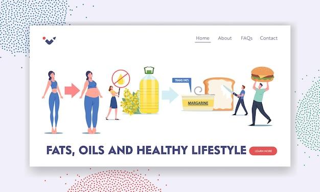 Fette, öle und zielseitenvorlage für einen gesunden lebensstil. winzige charaktere, die trans-margarine, fastfood, rapsöl, toast mit brotaufstrich, ungesunde ernährung, fettleibigkeit essen. cartoon-menschen-vektor-illustration