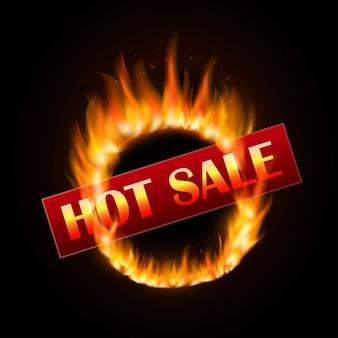 Feurige verkaufsentwurfsschablone mit brennendem ring auf schwarzem hintergrund. heißes verkaufsdesign mit feuer