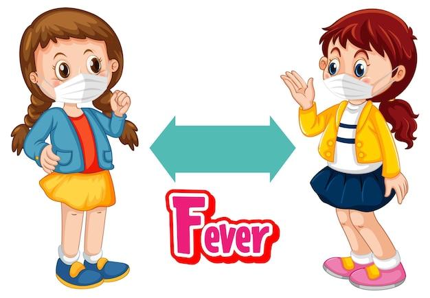 Fieberschrift im cartoon-stil mit zwei kindern, die soziale distanz halten, isoliert auf weißem hintergrund