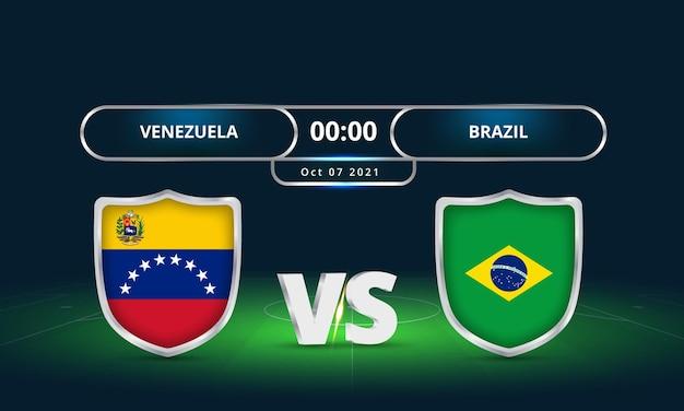 Fifa fussball-weltmeisterschaft 2022 venezuela vs brasilien fußballspiel anzeigetafel übertragen