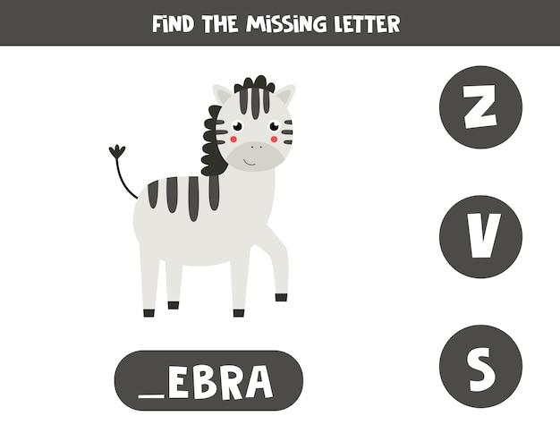 Finde den fehlenden buchstaben. englisches grammatikspiel für kinder im vorschulalter. rechtschreibarbeitsblatt für kinder mit niedlichem cartoonzebra.