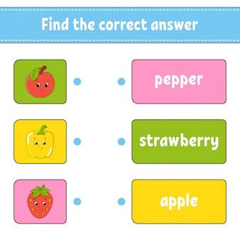 Finde die richtige antwort.