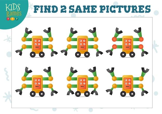 Finden sie zwei gleiche bilder kinderspiel-vektor-illustration. aktivität für kinder im vorschulalter mit passenden objekten und 2 identische finden. niedlicher roboter der karikatur mit vier händen Premium Vektoren