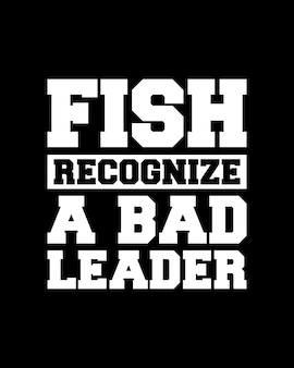 Fische erkennen einen schlechten anführer. hand gezeichnete typografie