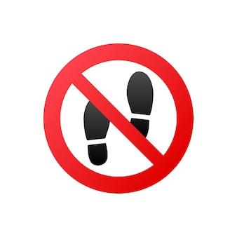 Flach kein schritt für druckdesign. flache vektorillustration. warnsymbol.