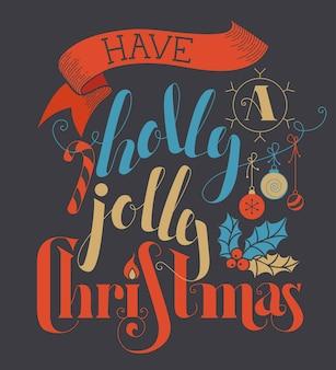 Flacher handgeschriebener schriftzug have a holly jolly christmas
