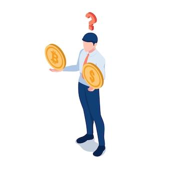 Flacher isometrischer 3d-geschäftsmann, der an dollarmünze und bitcoin auf seinen händen mit fragezeichen denkt. zweifel am konzept der kryptowährungsinvestitionen.