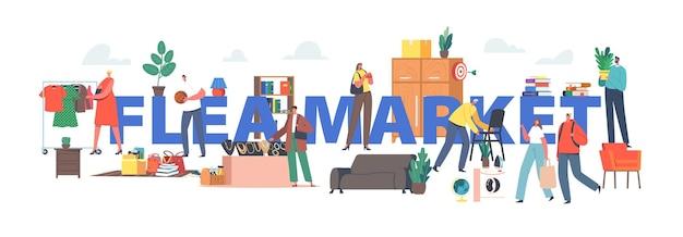 Flohmarkt-konzept. charaktere, die den flohmarkt besuchen, um einzigartige antike dinge zu kaufen. flohmarkt, outdoor retro basar poster, banner oder flyer. cartoon-menschen-vektor-illustration