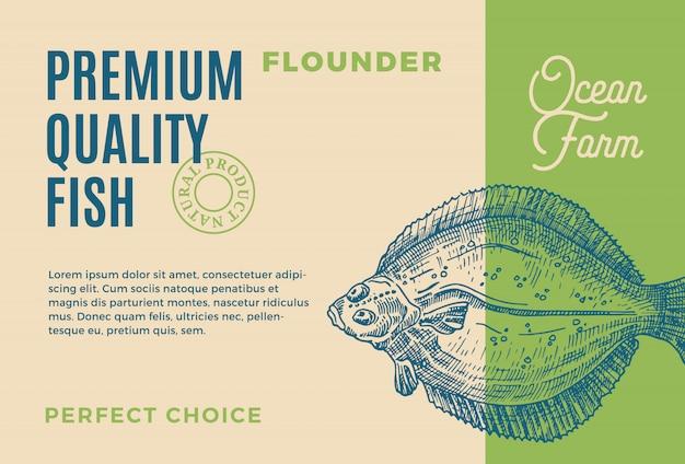 Flunder in premiumqualität. abstraktes fischverpackungsdesign oder -etikett. moderne typografie und handgezeichnete flunder silhouette hintergrund layout