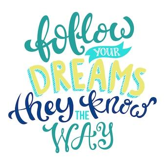 Folge deinen träumen