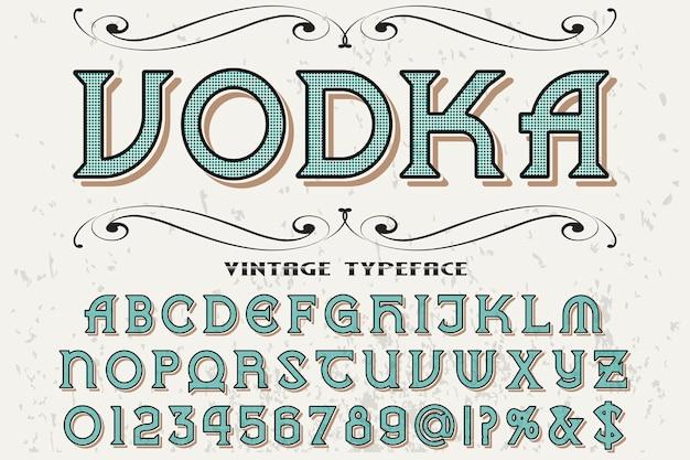 Font label design wodka
