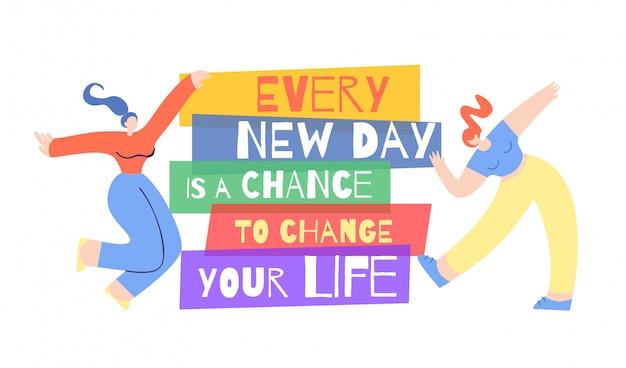 Frau motivation poster gelegenheit leben zu ändern