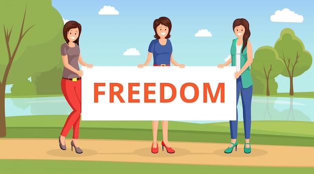 Frauen für flache vektorillustration der freiheit. karikaturmädchen, die plakat mit aufschriftfreiheit halten