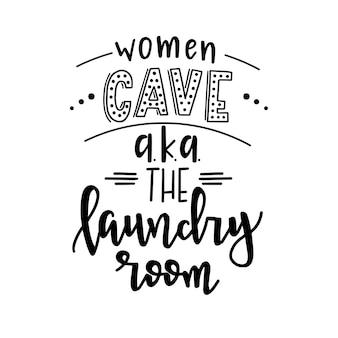 Frauenhöhle alias der waschraum auf hand gezeichnetem typografieplakat