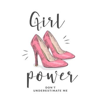 Frauenpower unterschätze mich nicht. abstrakte bekleidungsillustration. handgezeichnete rosa schuhe mit hohen absätzen und slogan girlie typografie. trendy t-shirt vorlage.