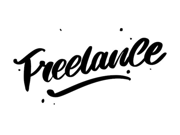 Freiberufliche moderne business-vorlage für lifestyle-design. schriftzug pinsel kalligraphie slogan