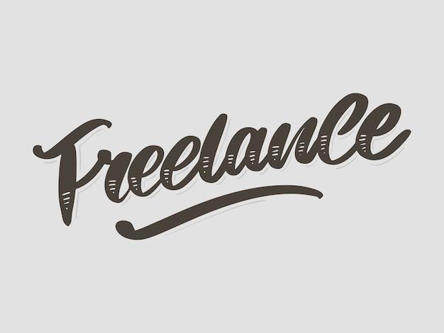 Freiberufliche moderne business-vorlage für lifestyle. schriftzug pinsel kalligraphie slogan