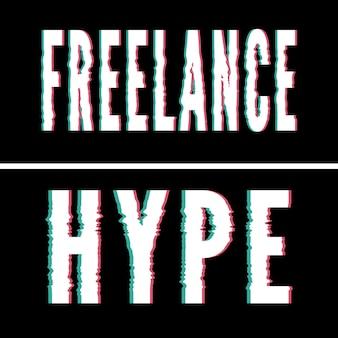Freiberuflicher hype-slogan