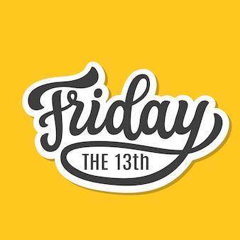 Freitag, der 13. schriftzug