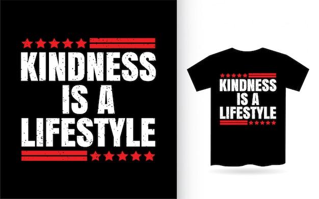 Freundlichkeit ist ein lifestyle-typografie-t-shirt
