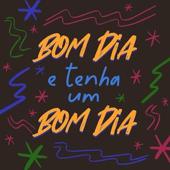 Freundlichkeitsposter in brasilianischer portugiesischer übersetzung guten morgen und einen schönen tag