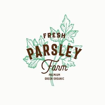 Frische petersilienfarm. hand gezeichnete grüne petersilie zweig mit premium vintage typografie. stilvolles klassisches vektor-emblem-konzept.