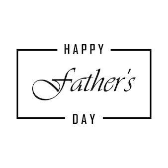 Fröhliches vatertagsbanner. schriftzug happy fathers day mit einem rahmen auf weißem hintergrund. vektor-eps 10