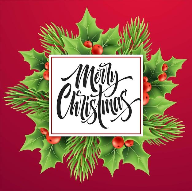 Frohe weihnachten-grußkarten-vektor-vorlage. realistische weihnachtshandbeschriftung mit stechpalme, roten beeren und tanne auf rosa hintergrund. frohe weihnachten-schriftzug mit dekorativem pflanzen-banner-design