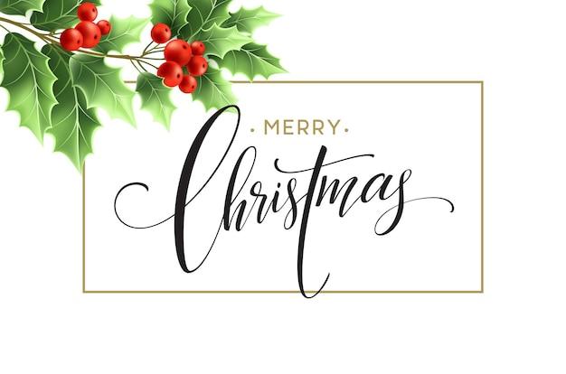 Frohe weihnachten-schriftzug-karte mit stechpalme. vektor-illustration eps 10