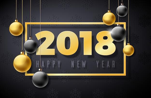 Frohes neues jahr 2018 illustration mit goldnummer und zierkugel auf schwarzem hintergrund