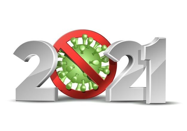 Frohes neues jahr 2021 nummer mit coronavirus covid-19 epidemie stoppschild. feiertagsgrußkarte ohne viruspandemie. designvorlage