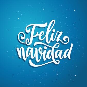 Frohes neues jahr in spanischer sprache. feliz navidad.